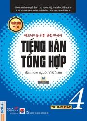 Tiếng Hàn tổng hợp dành cho người Việt Nam (Phiên bản mới) - Trung cấp 4 (nghe qua app)