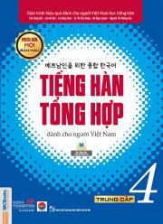 Tiếng Hàn tổng hợp dành cho người Việt Nam (Phiên bản mới) - Trung cấp 4 - Bản màu (nghe qua app)