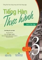 Tiếng Hàn thực hành: Tập 3 - Sách bài tập