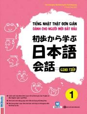 Tiếng Nhật thật đơn giản dành cho người mới bắt đầu - Tập 1 (nghe qua app)