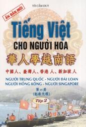 Tiếng Việt cho người Hoa tập 2 (kèm CD)