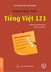 Tiếng Việt cho người nước ngoài - Sách bài tập  - 123Vietnamese