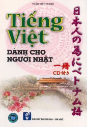 Tiếng Việt dành cho người Nhật tập 1 (kèm CD)