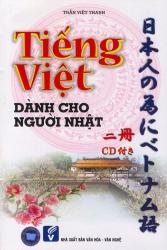 Tiếng Việt dành cho người Nhật tập 2 (kèm CD)