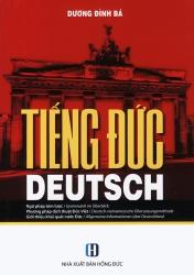 Tiếng Đức - Ngữ pháp tóm lược, Phương pháp dịch thuật Đức-Việt, Giới thiệu khái quát nước Đức