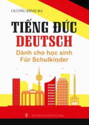 Tiếng Đức dành cho học sinh - Deutsch fur schulkinder (kèm CD)
