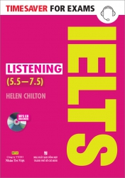 Timesaver for Exams – IELTS Listening (5.5 – 7.5) (kèm CD)
