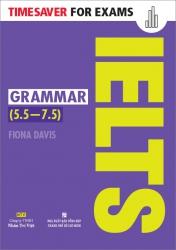 Timesaver for Exams – IELTS Grammar (5.5 – 7.5)
