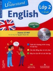 To understand English - Lớp 2 (kèm CD)