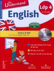 To understand English - Lớp 4 (kèm CD)