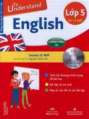 To understand English - Lớp 5 (kèm CD)