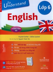 To understand English - Lớp 6 (kèm CD)