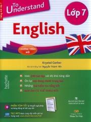 To understand English - Lớp 7 (kèm CD)