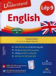 To understand English - Lớp 9 (kèm CD)