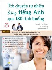 Trò chuyện bằng tiếng Anh qua 180 tình huống - Dennis Pen Warren (kèm CD)