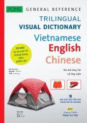 Trilingual Visual Dictionary Vietnamese - English - Chinese - PONS
