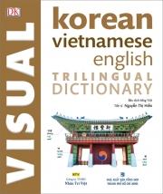 Trilingual Visual Dictionary Korean - Vietnamese - English - DK