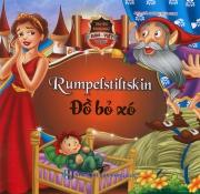 Truyện song ngữ Anh Việt - Rumpelstiltskin - Đồ bỏ xó