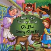 Truyện song ngữ Anh Việt - Little Red Riding Hood - Cô bé quàng khăn đỏ