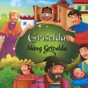 Truyện song ngữ Anh Việt - Griselda - Nàng Griselda (bìa cứng)