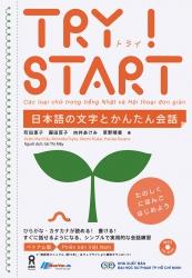 Try ! - Start - Các loại chữ trong tiếng Nhật và Hội thoại đơn giản (kèm CD)