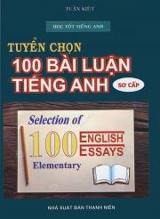Tuyển chọn 100 bài luận tiếng Anh - Sơ cấp