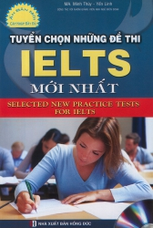Tuyển chọn những đề thi IELTS mới nhất (kèm CD)
