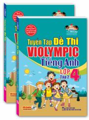 Tuyển tập đề thi ViOlympic tiếng Anh lớp 4 - tập 2