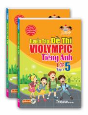Tuyển tập đề thi Violympic tiếng Anh lớp 5 - tập 1
