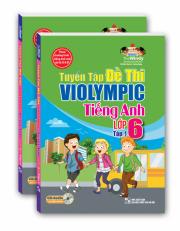 Tuyển tập đề thi ViOlympic tiếng Anh lớp 6 - tập 1