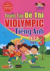 Tuyển tập đề thi ViOlympic tiếng Anh lớp 3 - tập 2
