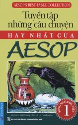 Tuyển tập những câu chuyện hay nhất của Aesop (song ngữ Anh - Việt) - tập 1
