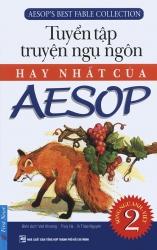 Tuyển tập những câu chuyện hay nhất của Aesop (song ngữ Anh - Việt) - tập 2