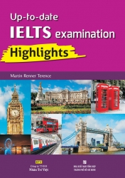 Up-to-date IELTS examinations Highlights (kèm CD)