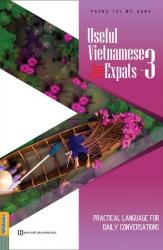 Useful Vietnamese for Expats 3 - Tiếng Việt cho người nước ngoài (nghe qua app)