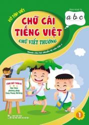 Vở tập viết chữ cái tiếng Việt – Chữ viết thường (dành cho bé chuẩn bị vào lớp 1)