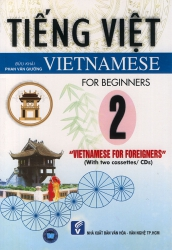 Vietnamese for foreigners 2 - Beginners (kèm CD)