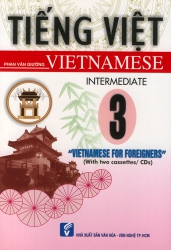 Vietnamese for foreigners 3 - Intermediate (kèm CD)
