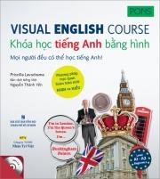 Visual English Course - Khóa học tiếng Anh bằng hình - trình độ A1-A2 (kèm CD)