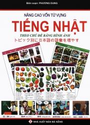 Word by word Picture Dictionary - Japanese / Vietnamese - Nâng cao vốn từ vựng tiếng Nhật theo chủ đ