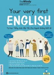 Your very first English - Tự học tiếng Anh cấp tốc cho người không biết gì (nghe qua app)