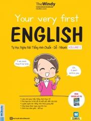 Your very first English - Tự học nghe nói tiếng Anh chuẩn dễ nhanh - Volume 1 (nghe qua app)