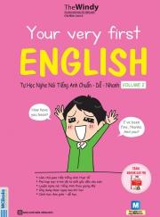 Your very first English - Tự học nghe nói tiếng Anh chuẩn dễ nhanh - Volume 2 (nghe qua app)