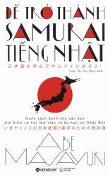 Để trở thành Samurai tiếng Nhật - Abe Masayuki