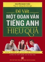 Để viết một đoạn văn tiếng Anh hiệu quả - Nguyễn Mạnh Thảo