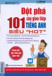 Đột phá 101 câu giao tiếp tiếng Anh siêu hot