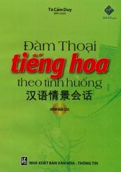 Đàm thoại tiếng Hoa theo tình huống (kèm CD)