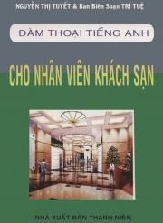 Đàm thoại tiếng Anh cho nhân viên khách sạn (kèm CD)