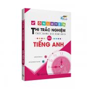 Ôn luyện thi trắc nghiệm THPT Quốc Gia năm 2019 môn tiếng Anh