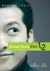 Mozilge TOEIC - New TOEIC Actual tests Part 1,2 (kèm CD)